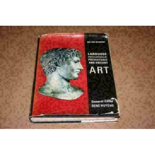 Larousse Encyclopedia of Prehistoric and Ancient Art !!